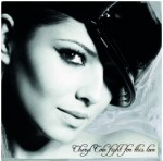 Fight For This Love by Cheryl Cole