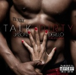 Talk Dirty (Feat 2 Chainz) by Jason Derulo