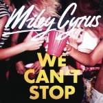 We Cant Stop by Miley Cyrus