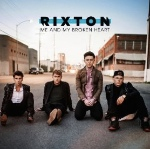 Me And My Broken Heart by Rixton