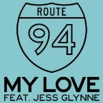 My Love (Feat Jess Glynne) by Route 94