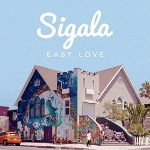 Easy Love by Sigala