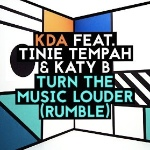 Turn The Music Louder (Rumble Feat Tinie Tempah And Katy B) by KDA