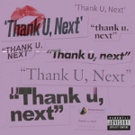 Thank U Next by Ariana Grande
