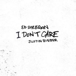 I Dont Care by Ed Sheeran And Justin Bieber