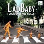 I Love Sausage Rolls by LadBaby