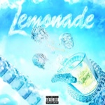Lemonade (Feat Don Toliver and Nav) by Internet Money And Gunna