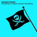 Wellerman (Feat 220KID X Billen Ted) by Nathan Evans